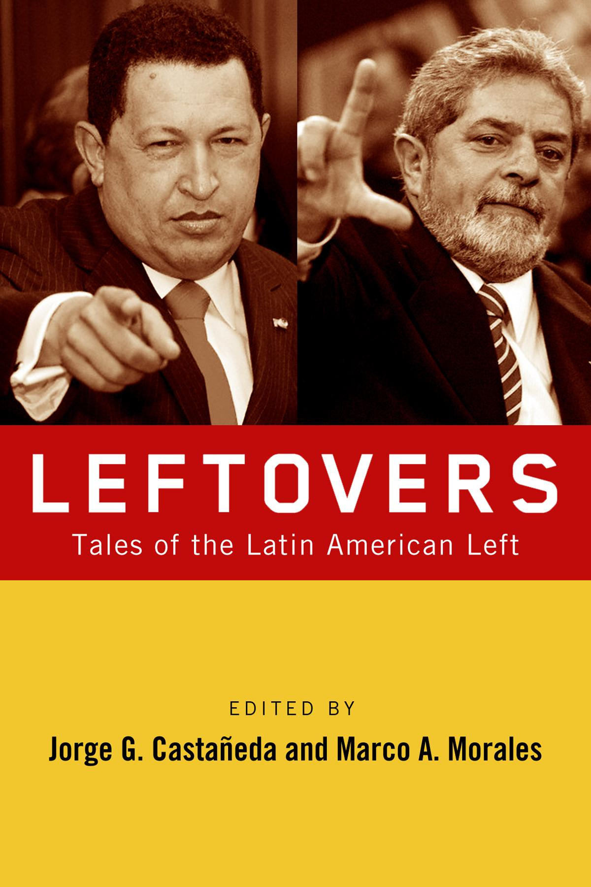 Leftovers: Tales of the Latin American Left